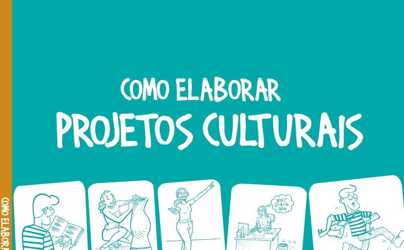Para elaborar projetosculturais